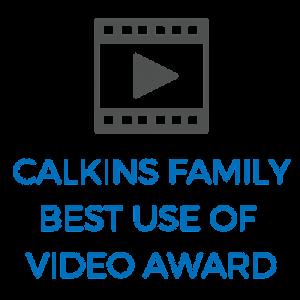 Calkins Family Best Use of Video Award
