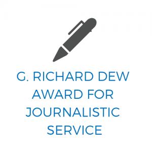 G. Richard Dew Award for Journalistic Service