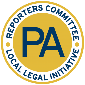 Reporters Committee - The Local Legal Initiative in Pennsylvania